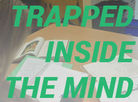 7-trapped-inside-the-mind